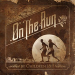 Children 18:3, On The Run