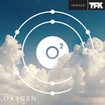 THOUSAND FOOT KRUTCH, OXYGEN:INHALE