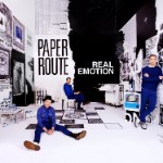 Paper Route, Real Emotion