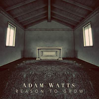 Adam Watts, Reason to Grow EP