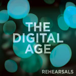 The Digital Age, Rehearsals Vol. 2 - EP