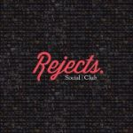 Social Club, Rejects EP