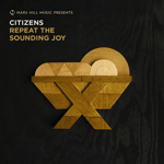 Citizens, Repeat The Sounding Joy EP