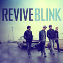 Revive, Blink