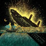 Adam Young, RMS Titanic: The Tragedy That Shook The World