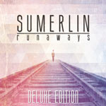 Sumerlin, Runaways: Deluxe Edition