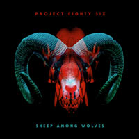 Project 86, Sheep Among Wolves