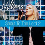 Darlene Zschech, Shout To The Lord 2: The Platinum Collection, Vol. 2