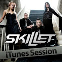Skillet, iTunes Session