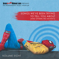 Various Artists, Songs We've Been Trying To Tell You About (And Others We Haven't), Volume Eight