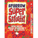 Sparrow Super Saturday: New Music From Sparrow's Top 16 Artists
