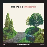 Off Road Minivan, Spiral Gaze - EP