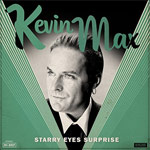 Kevin Max, Starry Eyes Surprise