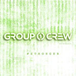 Group 1 Crew, #Stronger EP