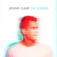 Jeremy Camp, The Answer