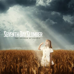 Seventh Day Slumber, The Anthem Of Angels