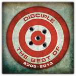 Disciple, The Best of Disciple 2005 - 2013