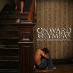 Onward To Olympas, The End of the Beginning