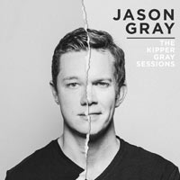 Jason Gray, The Kipper Gray Sessions - EP
