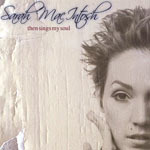 Sarah MacIntosh, Then Sings My Soul