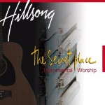 Hillsong Live, The Secret Place