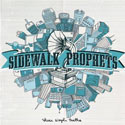 Sidewalk Prophets, These Simple Truths