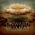 Onward to Olympas, This World Is Not My Home