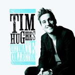Tim Hughes, Ultimate Collection