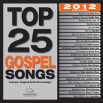 Various Artists, Top 25 Gospel Songs 2012 Edition