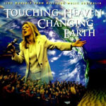 Hillsong, Touching Heaven Changing Earth