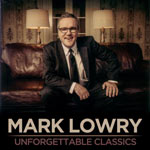 Mark Lowry, Unforgettable Classics