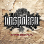 Unspoken, Extended Play