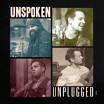 Unspoken, Unplugged