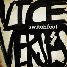 Switchfoot, Vice Verses