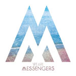 We Are Messengers, We Are Messengers