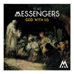 We Are Messengers, God With Us - EP