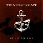 Wolves At The Gate, We Are the Ones EP