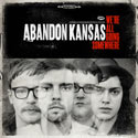 Abandon Kansas, We're All Going Somewhere EP