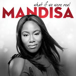 Mandisa, What if We Were Real