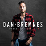 Dan Bremnes, Where The Light Is EP