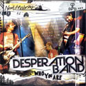 Desperation Band, Who You Are