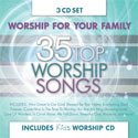 Worship For The Family: 35 Top Worship Songs