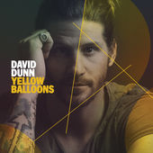 David Dunn, Yellow Balloons