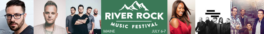 Get tickets to the River Rock Festival in Maine!