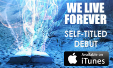 Listen to the new album from We Live Forever!