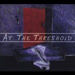 At The Threshold