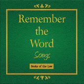 Remember the Word Songs