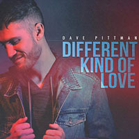Dave Pittman, Different Kind of Love