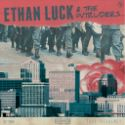 Ethan Luck & the Intruders