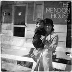 The Mendon House EP